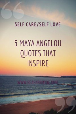 5 Maya Angelou Quotes that Inspire